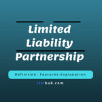 Features of Limited Liability Partnership LLP