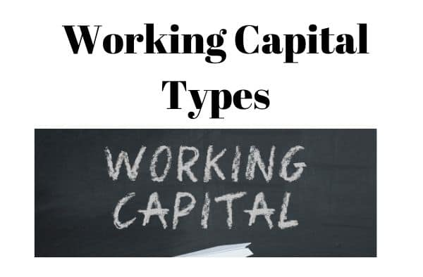Types of Working Capital