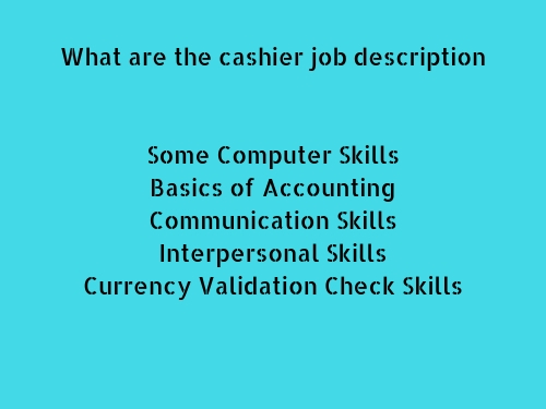 What are the Cashier Job Description
