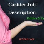 Cashier Job Description, Types and Duties