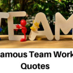 Famous Team Work Quotes for Work [2020]