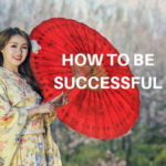 How to be Successful in Business with 3 Steps