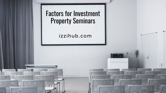 Factors for Investment Property Seminars