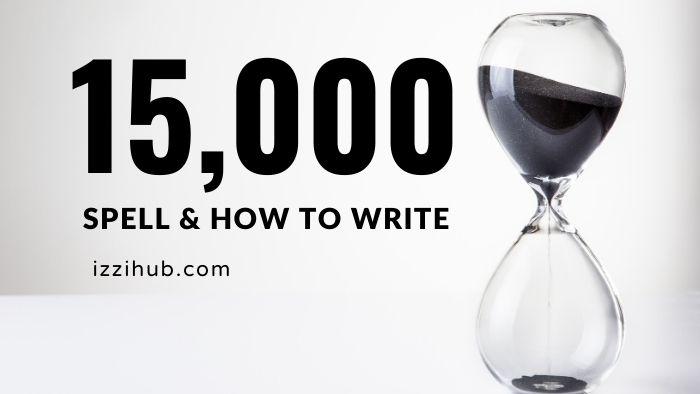15000 in words
