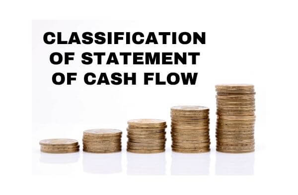 Classification of Statement of Cash Flow