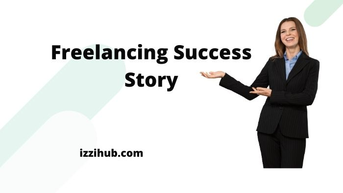 Freelancing Success Story