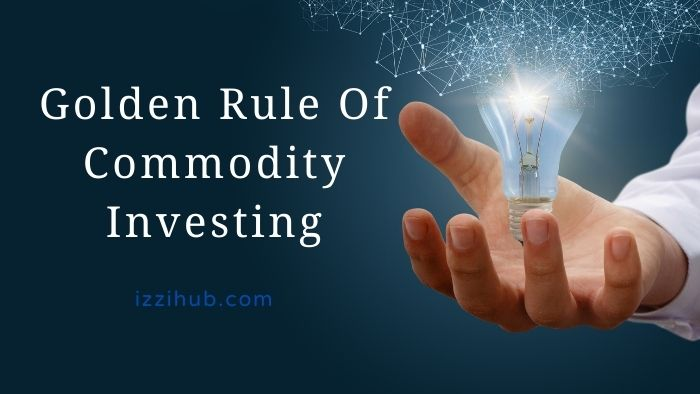 Golden Rule Of Commodity