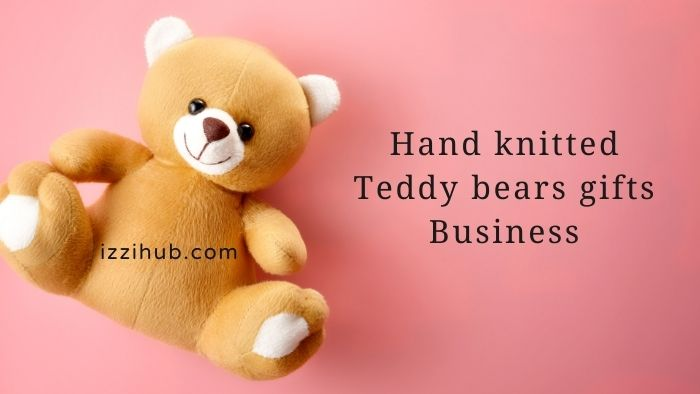 Hand knitted Teddy bears gifts Business