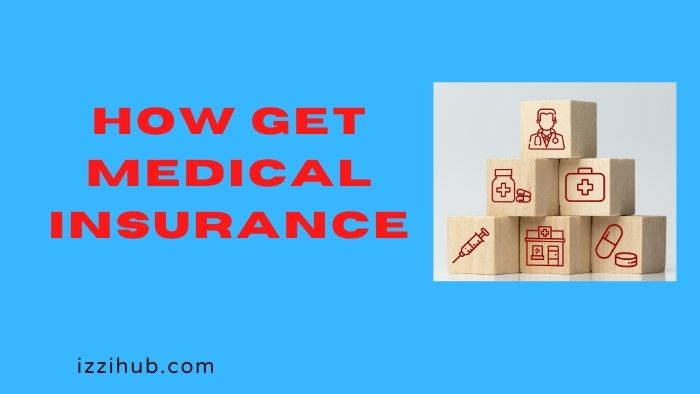 How Get Medical Insurance