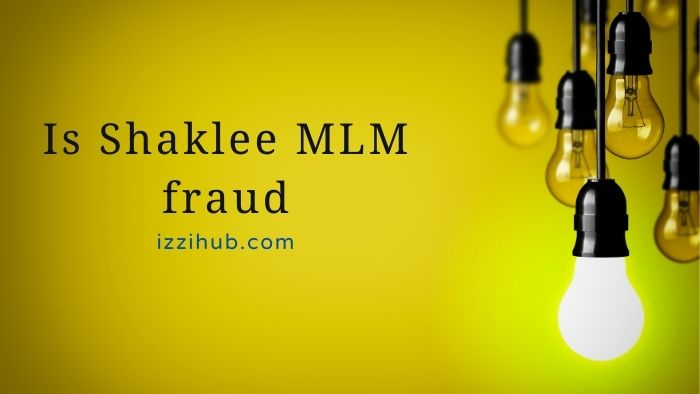 Is Shaklee MLM fraud