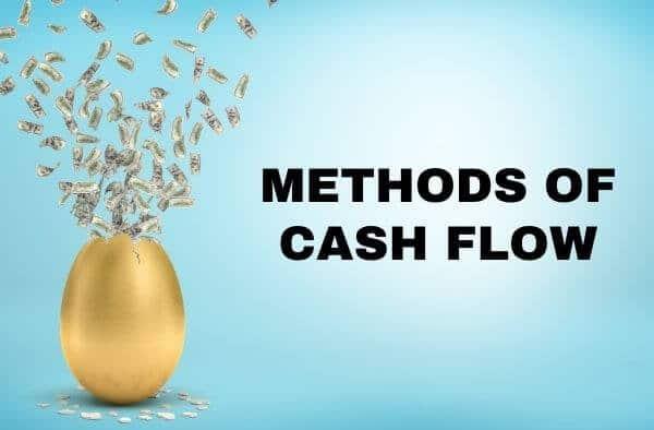 Methods of Cash Flow
