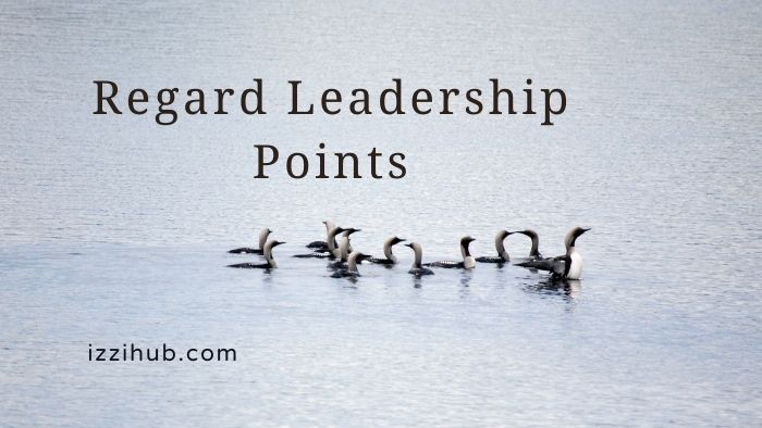 Regard Leadership Points