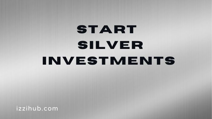 Start Silver Investments