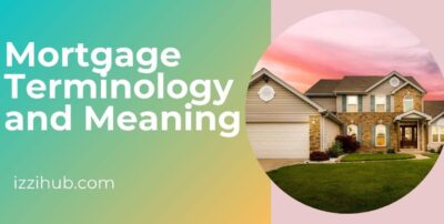 Mortgage Terminology and Meaning(1)