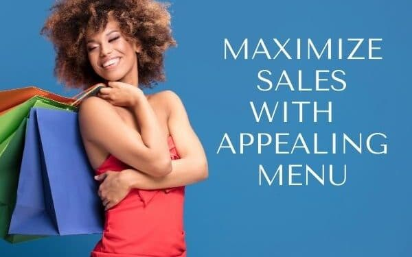 Maximize Sales With Appealing Menu