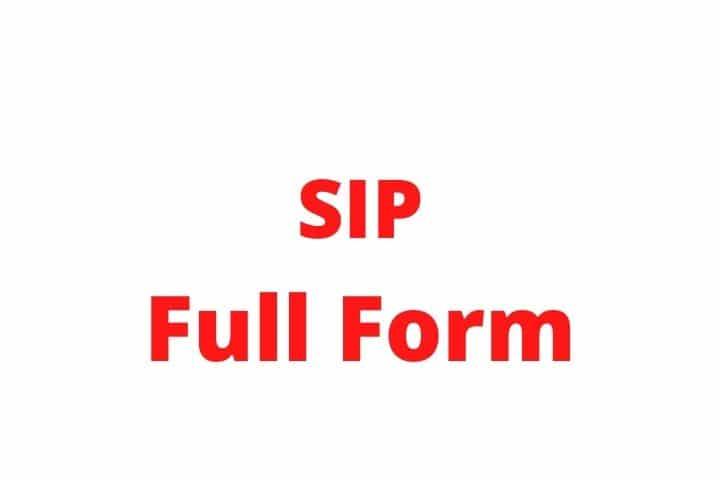 SIP FULL FORM